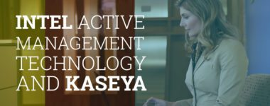 Intel® Active Management Technology and Kaseya®