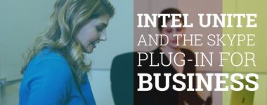 Intel® Unite™ and the Skype® plug-in for business