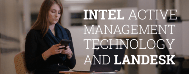 Intel® Active Management Technology & Landesk®